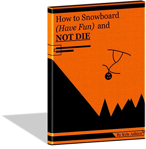 Beacon Snowboard - How to Snowboard (Have Fun) and Not Die