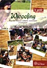 Wwoofing : Le guide par Jouat