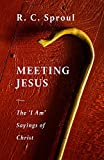 Meeting Jesus: The 'I Am' Sayings of Christ