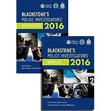 Blackstone's Police Investigators' Manual and Workbook 2016