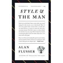 Style and the Man by Alan Flusser (Abridged, 1 Jun 2010) Hardcover