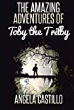 The Amazing Adventures of Toby the Trilby