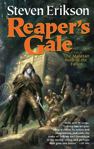 Reaper's Gale: Book Seven of The Malazan Book of the Fallen ()