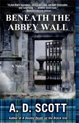 Beneath the Abbey Wall (The Highland Gazette Mystery Series)