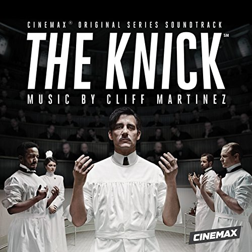 The Knick (Original Series Sou...