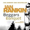 Beggars Banquet Hörbuch von Ian Rankin Gesprochen von: James Macpherson