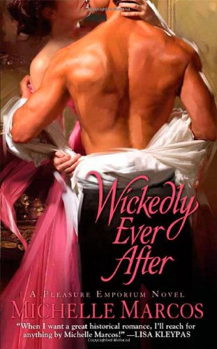 Wickedly Ever After (Pleasure Emporium Novels)