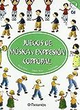 Juegos de música y expresión corporal/Music games and body language (Spanish Edition)
