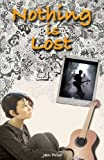 img - for Nothing is Lost: a young adult novel book / textbook / text book