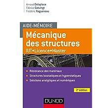 Aide-mémoire Mécanique des structures - 2e éd. - Résistance des matériaux : IUT-Licence-Master (Sciences et Techniques) (French Edition)