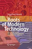 Book cover image for Roots of Modern Technology: An Elegant Survey of the Basic Mathematical and Scientific Concepts