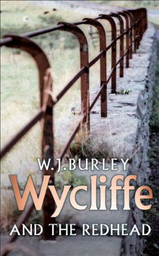 Wycliffe and the Redhead (1997) (Book) written by W. J. Burley