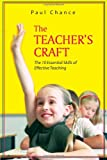 The Teacher's Craft: The 10 Essential Skills of Effective Teaching