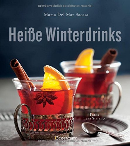 Heiße Winterdrinks  Die Besten Rezepte Mit Alkohol