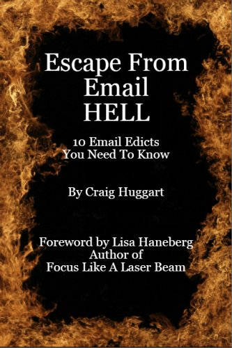escape-from-email-hell-10-email-edicts-you-need-to-know