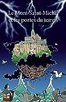 Le Mont-Saint-Michel et les portes du temps par Gwen Le Tallec