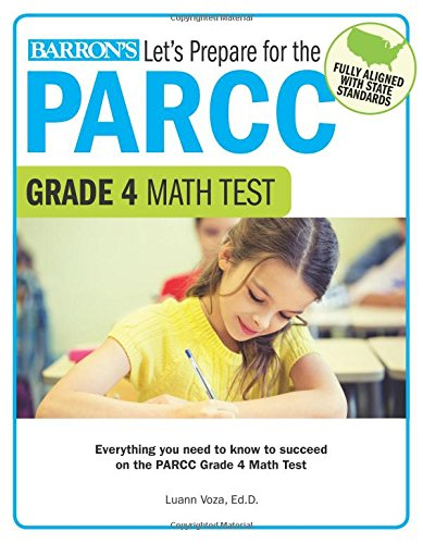 Let's Prepare for the PARCC Grade 4 Math Test (Let's Prepare for the PARCC… - 4 Test Grade Math
