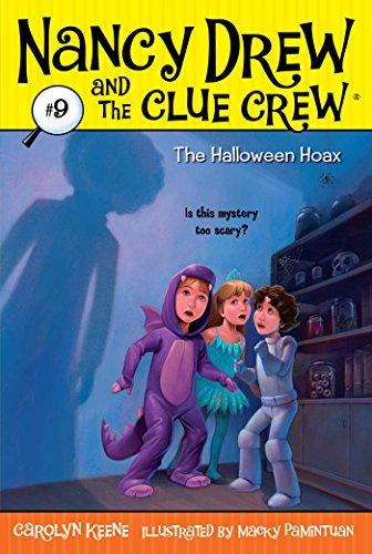 The Halloween Hoax (Nancy Drew and the Clue Crew Book 9) ()