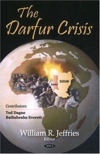 Read Online Darfur Crisis by William R. Jeffries (2008-05-14) pdf epub