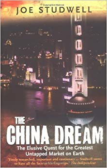 image for The China Dream : The Elusive Quest for the Greatest Untapped Market on Earth