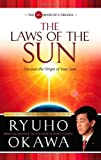 The Laws of the Sun: Spiritual Laws & History Governing Past, Present & Future (Spiritual Laws and History Governing Past, Present and Futur)
