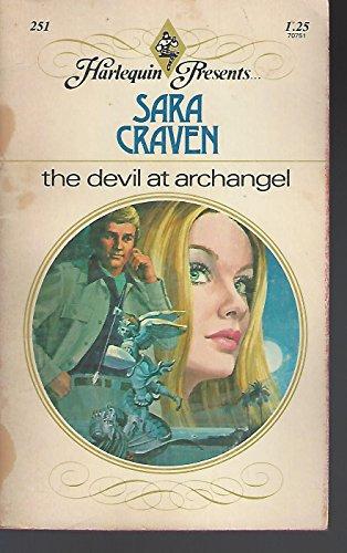 The Devil At Archangel (Harlequin Presents . . ., #251)