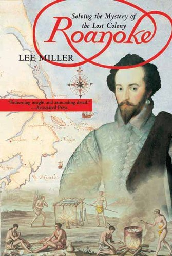 Roanoke: Solving the Mystery of the Lost Colony by Lee Miller - Roanoke Mall Shopping