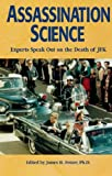 img - for Assassination Science : Experts Speak Out on the Death of JFK book / textbook / text book