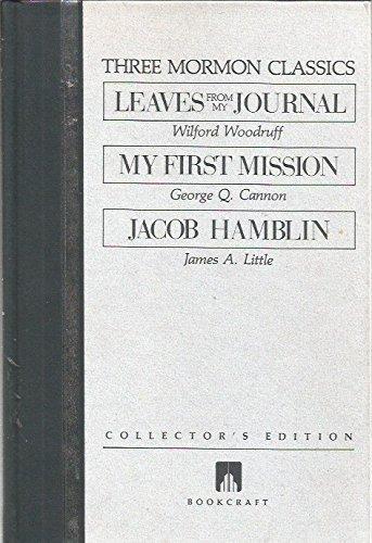 Three Mormon Classics (Collector's edition series)