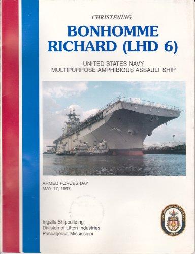 Christening Bonhomme Richard (LHD 6) U.S.N. Multipurpose Amphibious Assault Ship, Pamplet and Coin ()