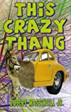 img - for This Crazy Thang book / textbook / text book