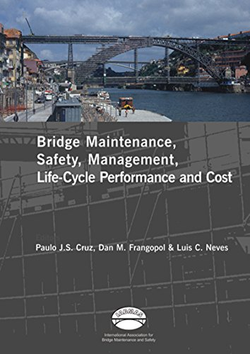 2006 06 Press (Advances in Bridge Maintenance, Safety Management, and Life-Cycle Performance, Set of Book & CD-ROM: Proceedings of the Third International Conference ... July 2006, Porto, Portugal - IABMAS '06)