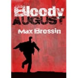Bloody August
