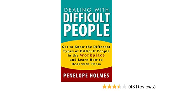Dealing with difficult people get to know the different types of dealing with difficult people get to know the different types of difficult people in the workplace and learn how to deal with them how to win people fandeluxe Image collections