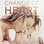 Change of Heart | Scarlett Edwards