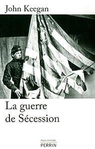 vignette de 'La guerre de Sécession (John Keegan)'