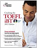 img - for Cracking the TOEFL iBT with CD, 2012 Edition (College Test Preparation) by Princeton Review (2011-05-10) book / textbook / text book