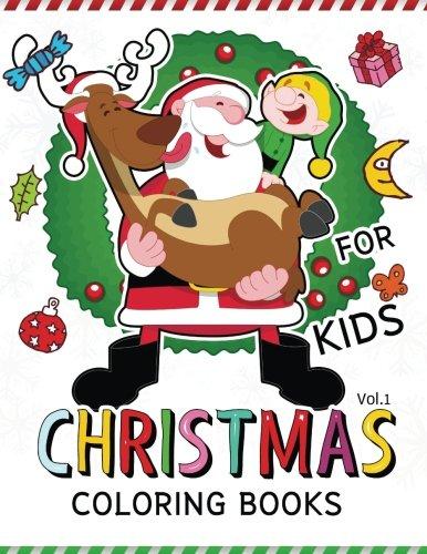 Christmas coloring Books for Kids Vol.1: (Jumbo Coloring Book Coloring Is Fun) (Christmas coloring Book for Kids) (Volume 1) by white beard Art, Christmas coloring Book for Kids