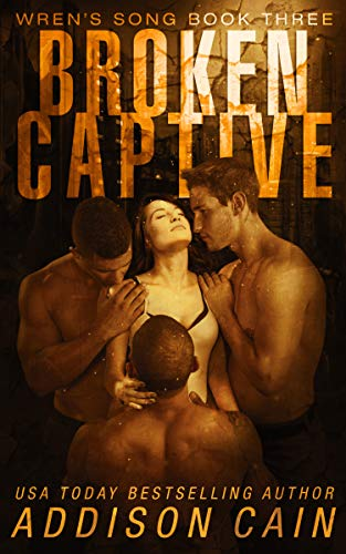 Pdf Fiction Broken Captive: A Reverse Harem Omegaverse Dark Romance (Wren's Song Book 3)