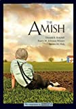 The Amish, Donald B. Kraybill and Karen M. Johnson-Weiner, 1421409143