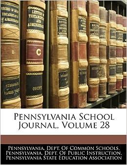 Pennsylvania School Journal, Volume 28