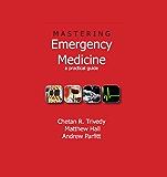Mastering Emergency Medicine: A Practical Guide