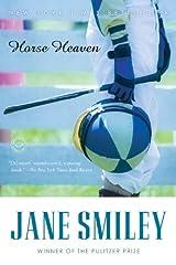 Horse Heaven: A Novel (Ballantine Reader's Circle) Kindle Edition