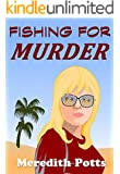 Fishing For Murder (Cozy Mystery)
