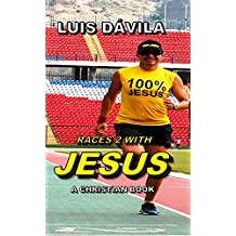 RACES 2 WITH JESUS (A CHRISTIAN BOOK Book 7)