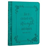 Christian Art Gifts Teal Faux Leather Journal   Strength and Dignity Proverbs 31 Woman Bible Verse   Handy-sized Flexcover Inspirational Notebook ... 240 Lined Pages, Gilt Edges, 5.5 x 7 Inches