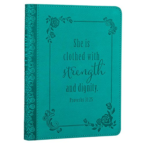 """She is Clothed with Strength and Dignity"" Turquoise Flexcover Journal - Proverbs 31:25 cover"