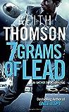 Seven Grams of Lead