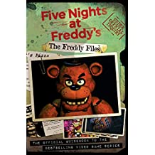 Five Nights At Freddy's: The Freddy Files