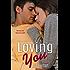 Loving You (The Jade Series #3)